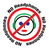 No headphones allowed